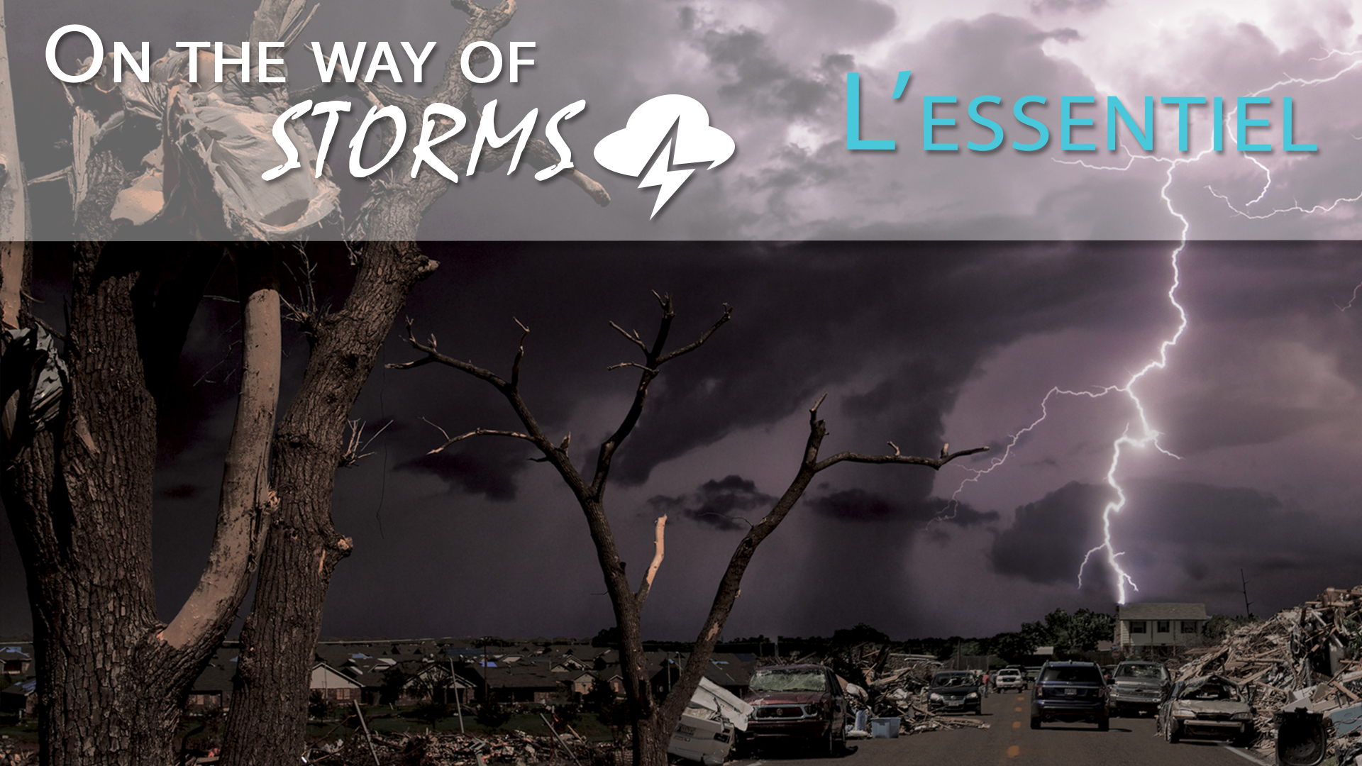 Documentaires – Documentaire/fiction – On The Way Of Storms – Essentiel